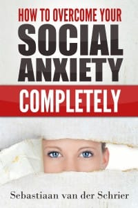 How To Overcome Your Social Anxiety Completely