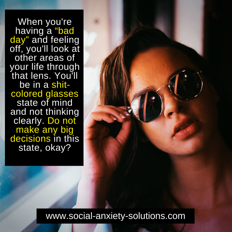 bad day - Social Anxiety Solutions